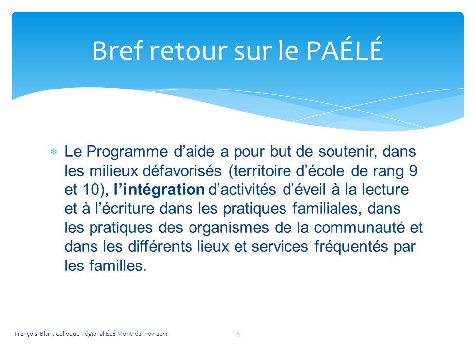 Le Programme daide a pour but de soutenir, dans les milieux défavorisés (territoire décole de rang 9 et 10), lintégration dactivités déveil à la lecture et à lécriture dans les pratiques familiales, dans les pratiques des organismes de la communauté et dans les différents lieux et services fréquentés par les familles.