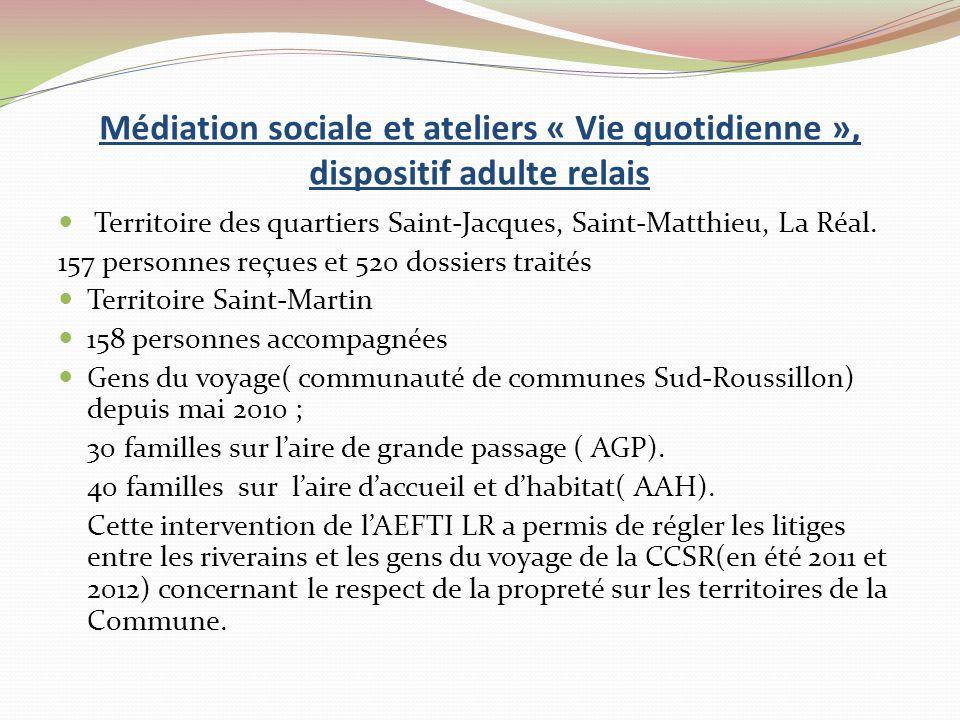 Médiation sociale et ateliers « Vie quotidienne », dispositif adulte relais Territoire des quartiers Saint-Jacques, Saint-Matthieu, La Réal.