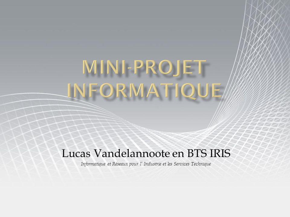 Lucas Vandelannoote en BTS IRIS Informatique et Réseaux pour l Industrie et les Services Technique