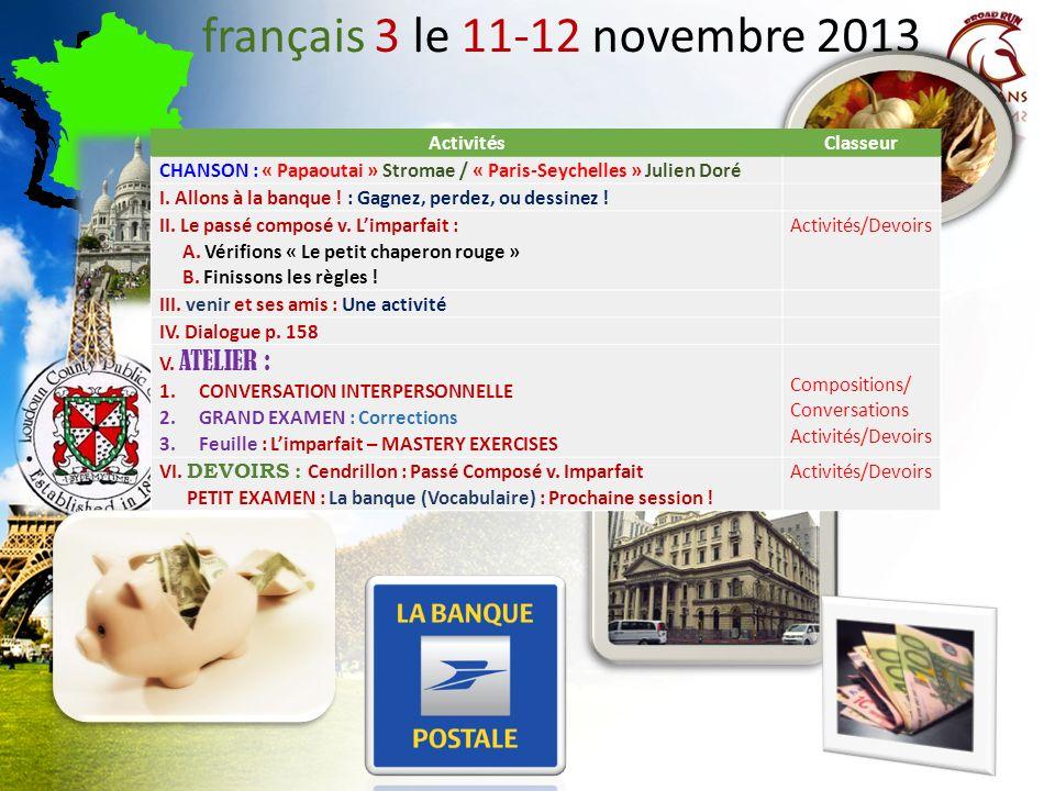 français 3 le 11-12 novembre 2013 ActivitésClasseur CHANSON : « Papaoutai » Stromae / « Paris-Seychelles » Julien Doré I.
