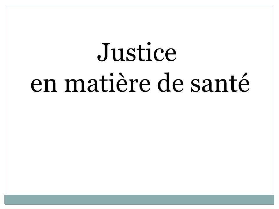 Justice en matière de santé