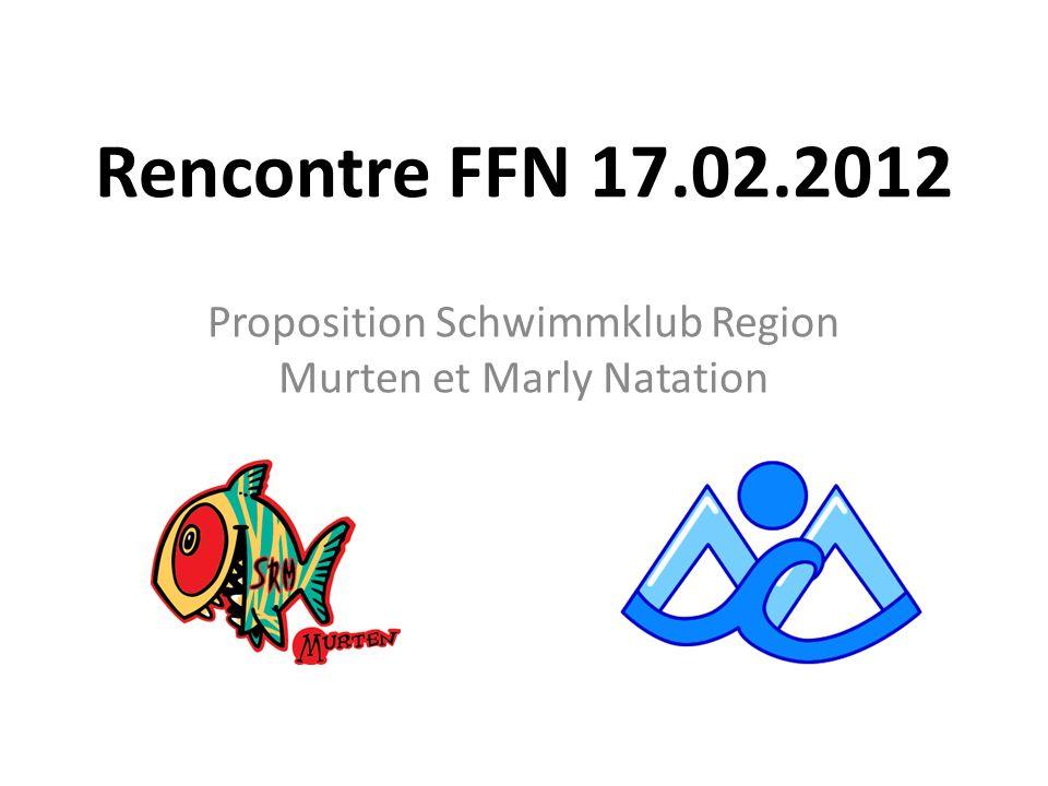 Rencontre FFN 17.02.2012 Proposition Schwimmklub Region Murten et Marly Natation