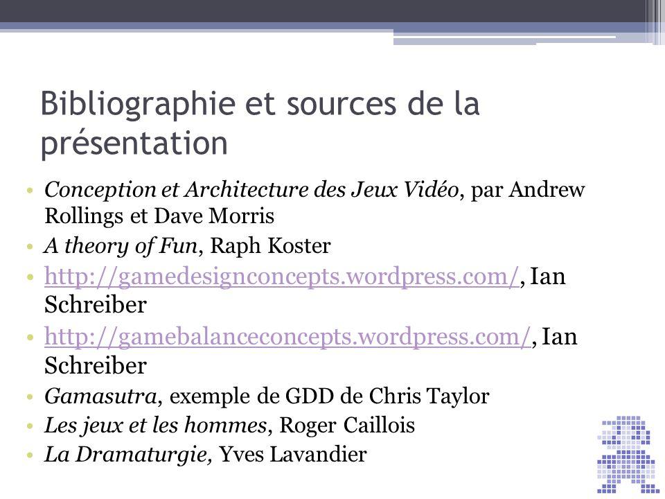 Bibliographie et sources de la présentation Conception et Architecture des Jeux Vidéo, par Andrew Rollings et Dave Morris A theory of Fun, Raph Koster