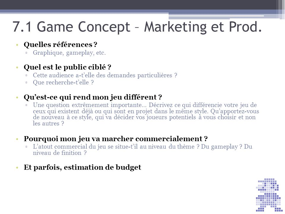 7.1 Game Concept – Marketing et Prod.Quelles références .