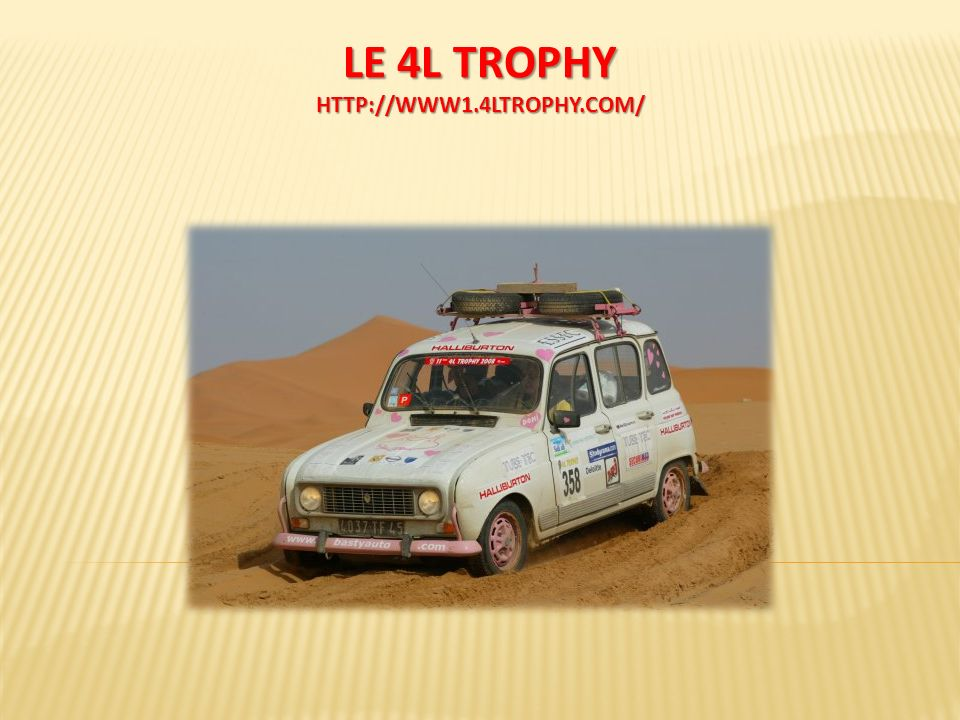 LE 4L TROPHY HTTP://WWW1.4LTROPHY.COM/