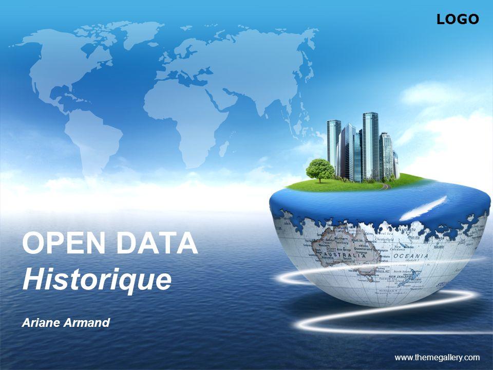 LOGO www.themegallery.com OPEN DATA Historique Ariane Armand