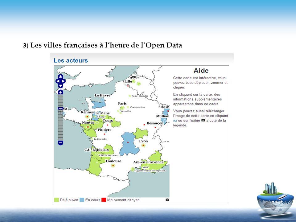 3) Les villes françaises à lheure de lOpen Data