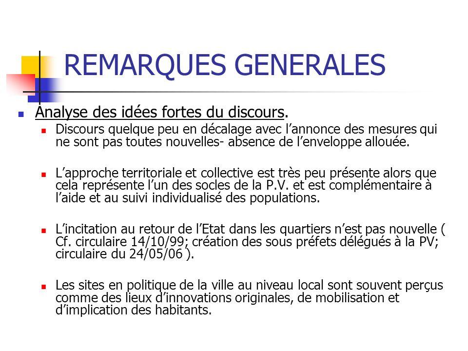 REMARQUES GENERALES Analyse des idées fortes du discours.