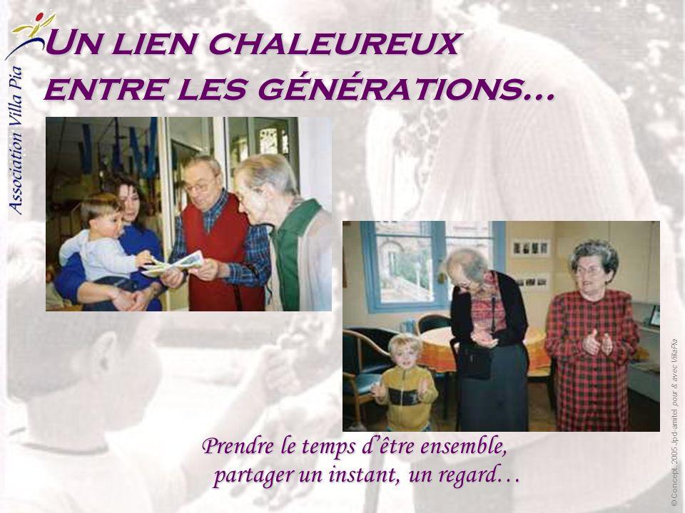 Un lien chaleureux entre les générations… Prendre le temps dêtre ensemble, partager un instant, un regard…