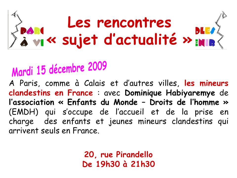 A Paris, comme à Calais et dautres villes, les mineurs clandestins en France : avec Dominique Habiyaremye de lassociation « Enfants du Monde – Droits