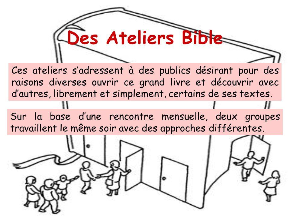 Des Ateliers Bible Ces ateliers sadressent à des publics désirant pour des raisons diverses ouvrir ce grand livre et découvrir avec dautres, librement