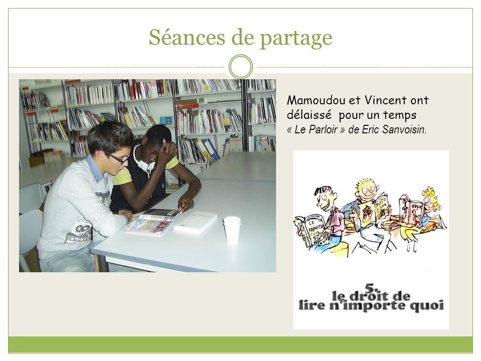 Séances de partage Mamoudou et Vincent ont délaissé pour un temps « Le Parloir » de Eric Sanvoisin.