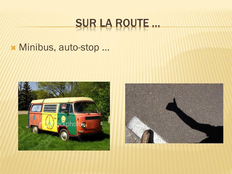 Minibus, auto-stop …