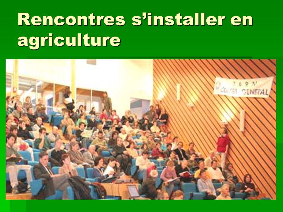 Rencontres sinstaller en agriculture