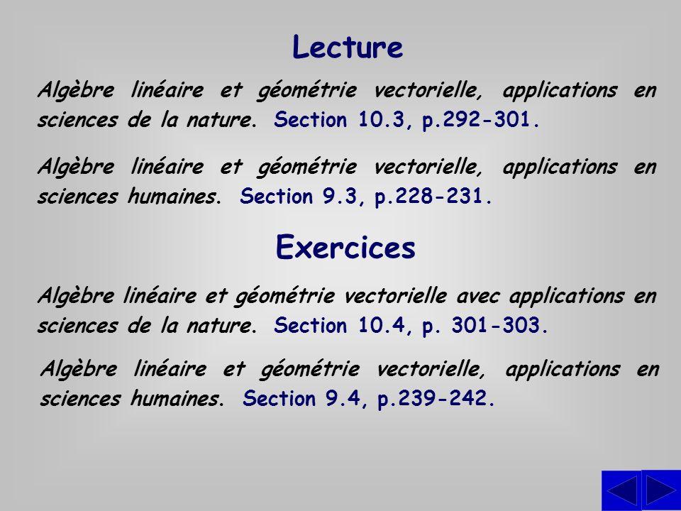 Lecture Algèbre linéaire et géométrie vectorielle, applications en sciences de la nature. Section 10.3, p.292-301. Algèbre linéaire et géométrie vecto