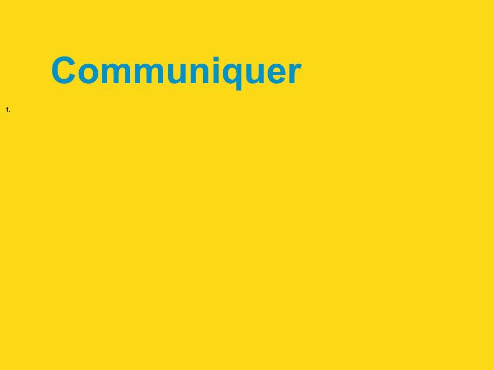 1. Communiquer