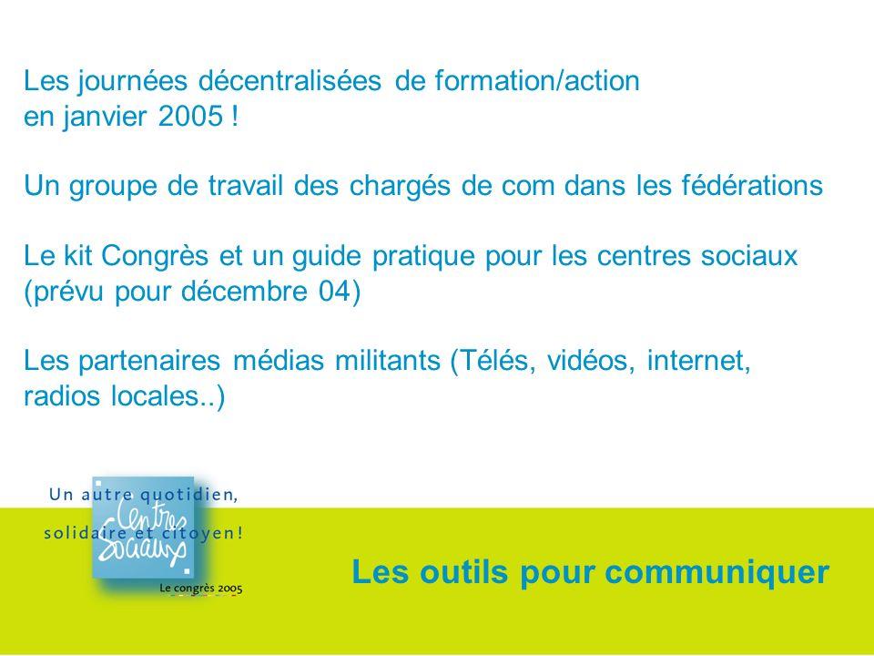 Les journées décentralisées de formation/action en janvier 2005 .