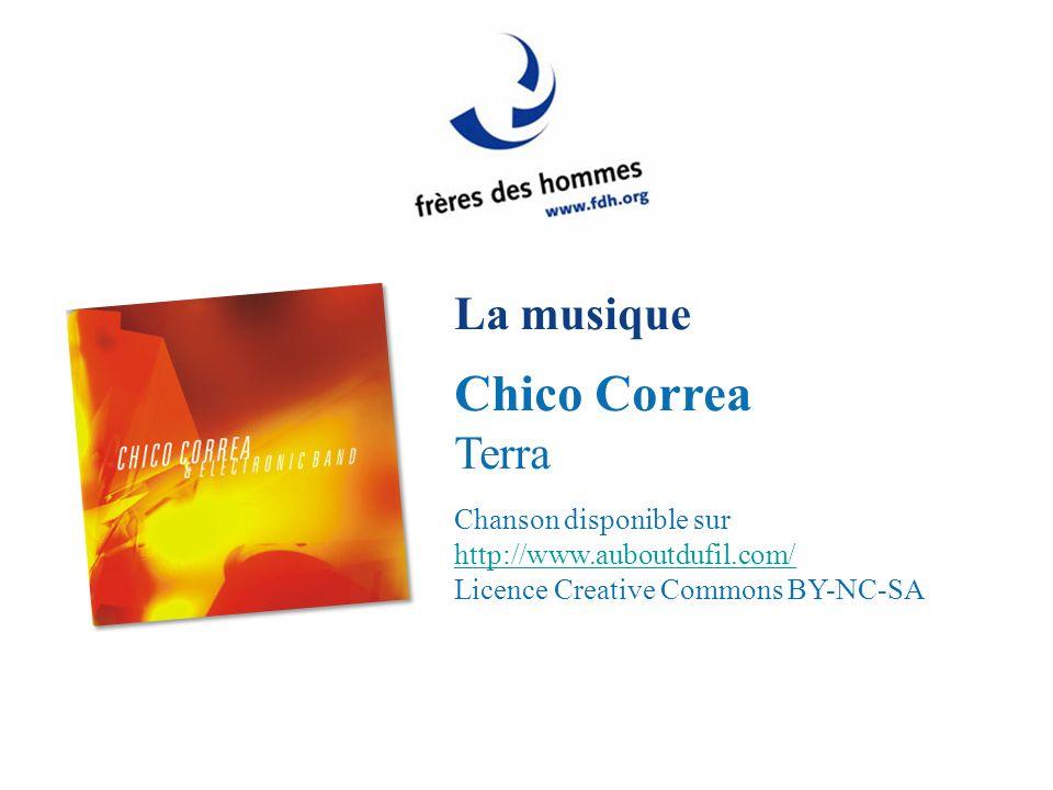La musique Chico Correa Terra Chanson disponible sur http://www.auboutdufil.com/ http://www.auboutdufil.com/ Licence Creative Commons BY-NC-SA