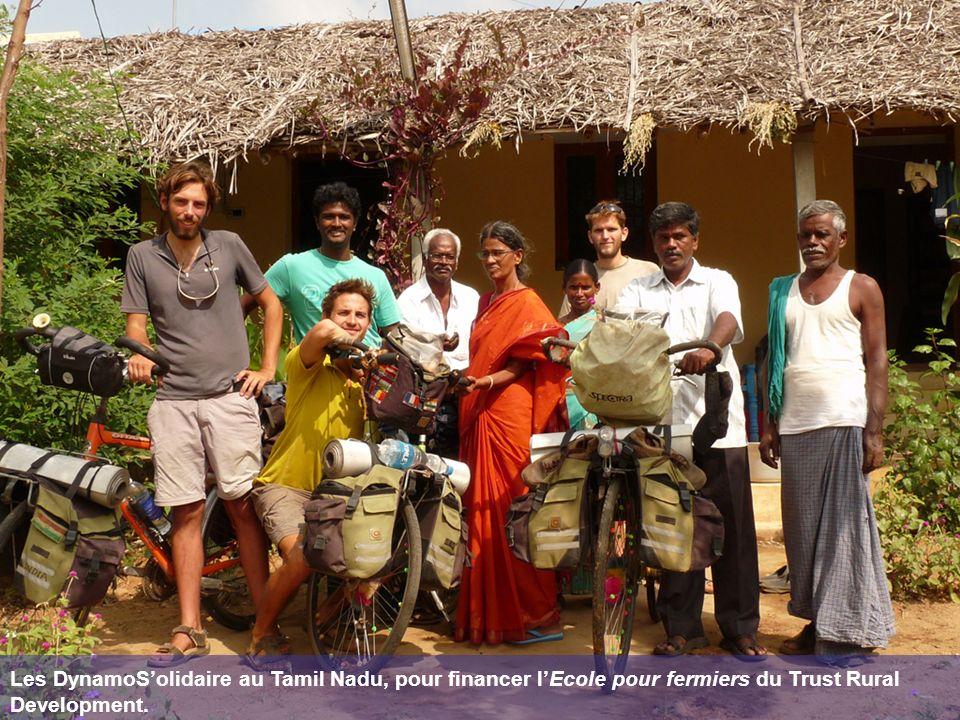 Les DynamoSolidaire au Tamil Nadu, pour financer lEcole pour fermiers du Trust Rural Development.