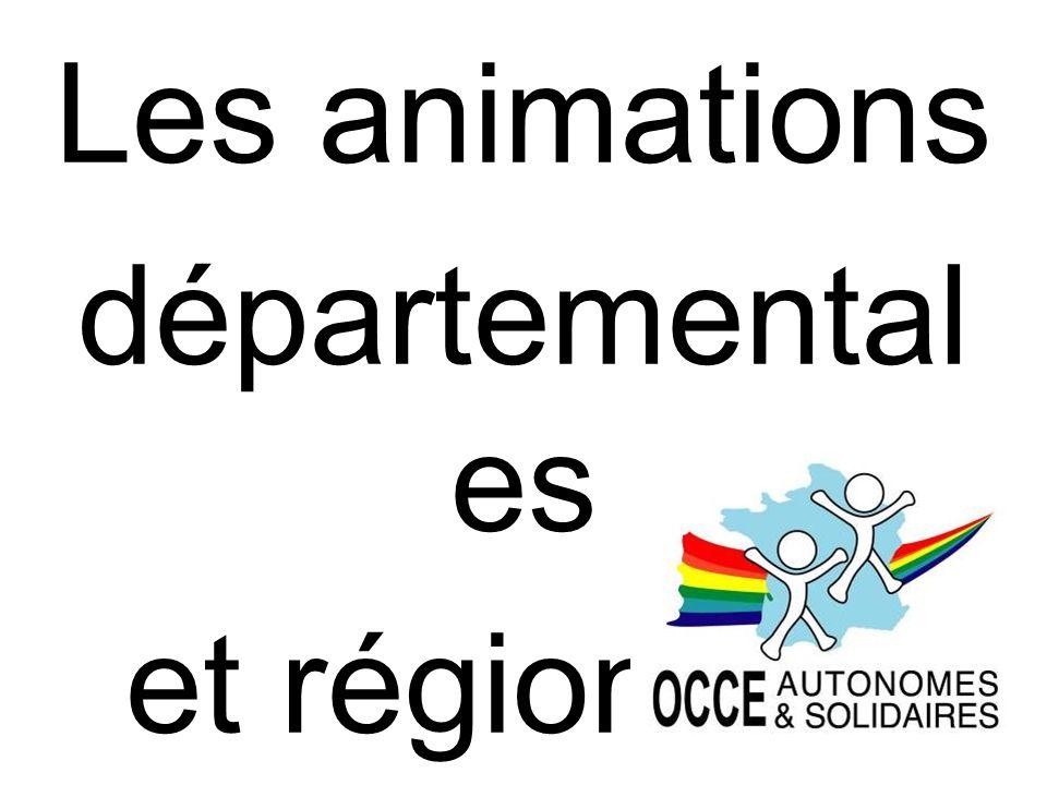Les animations départemental es et régionales !!!