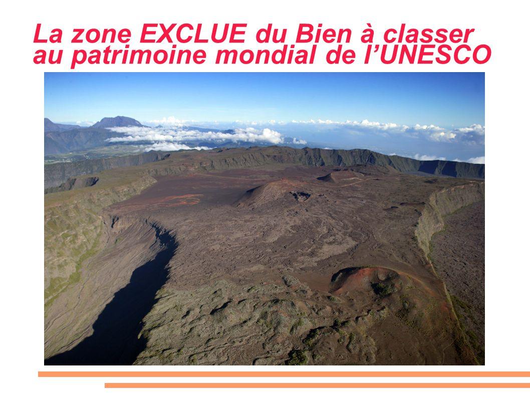 La zone EXCLUE du Bien à classer au patrimoine mondial de lUNESCO