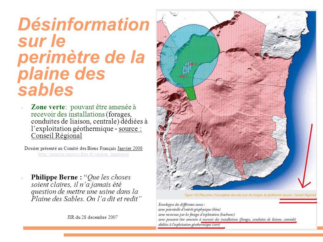 Désinformation sur le perimètre de la plaine des sables Zone verte: pouvant être amenée à recevoir des installations (forages, conduites de liaison, c