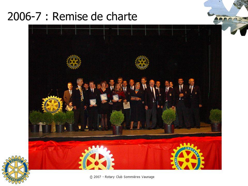 © 2007 - Rotary Club Sommières Vaunage 2006-7 : Remise de charte