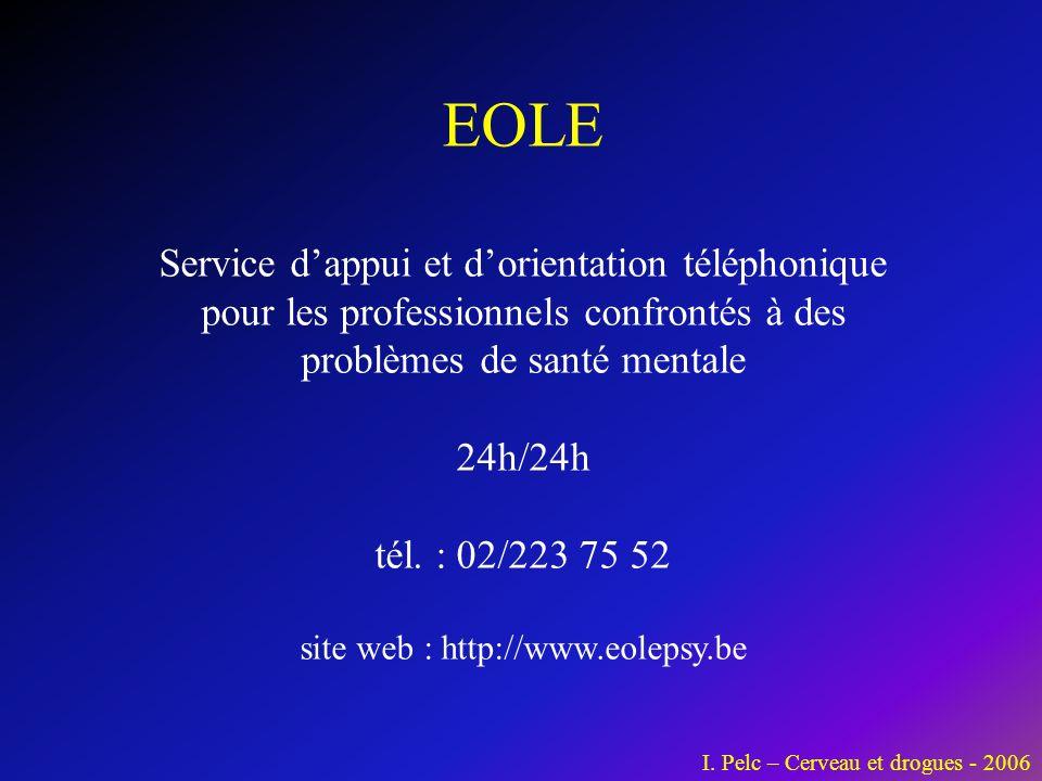 EOLE Service dappui et dorientation téléphonique pour les professionnels confrontés à des problèmes de santé mentale 24h/24h tél. : 02/223 75 52 site