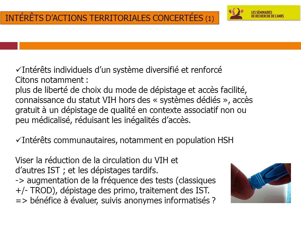 5 PDH ANRS 06/05/2011 Intérêts individuels dun système diversifié et renforcé Citons notamment : plus de liberté de choix du mode de dépistage et accè