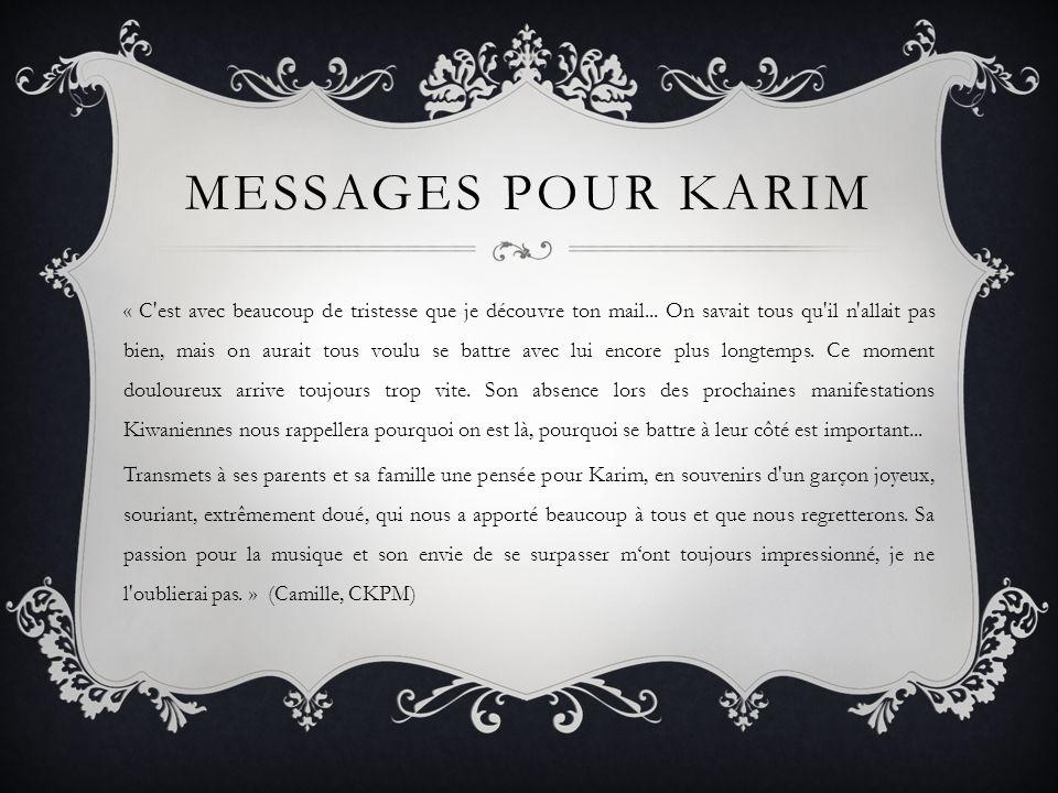 MESSAGES POUR KARIM « C est avec beaucoup de tristesse que je découvre ton mail...