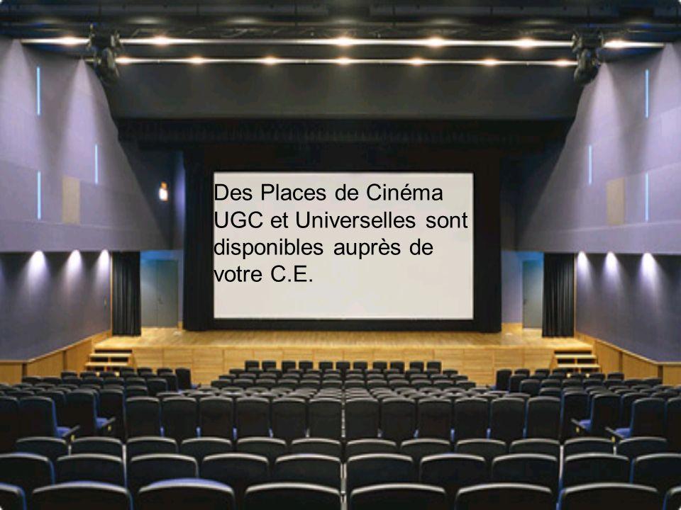 Des Places de Cinéma UGC et Universelles sont disponibles auprès de votre C.E.