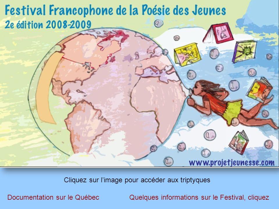 Retour au débutSuite Pour sa deuxième édition, ce Festival voulait : - offrir une vitrine à la poésie des adolescents francophones, peu importait d où ils venaient et les préoccupations, nécessairement diversifiées, qui les animaient.