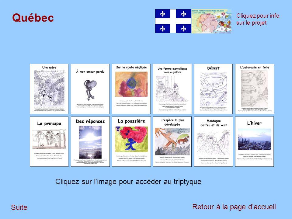 Suite Québec Cliquez pour info sur le projet Retour à la page daccueil Cliquez sur limage pour accéder au triptyque