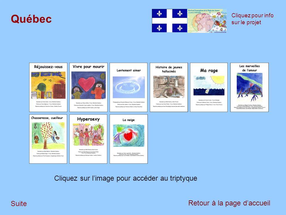 Retour au débutSuite Québec
