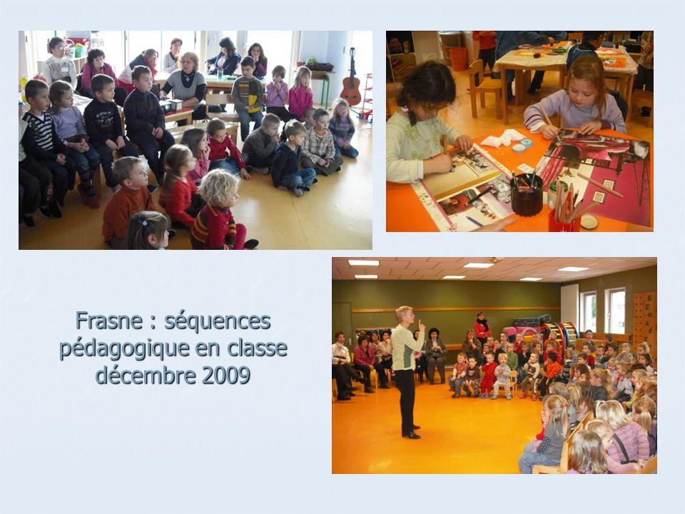 Frasne : séquences pédagogique en classe décembre 2009