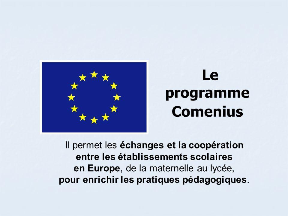 Il permet les échanges et la coopération entre les établissements scolaires en Europe, de la maternelle au lycée, pour enrichir les pratiques pédagogi