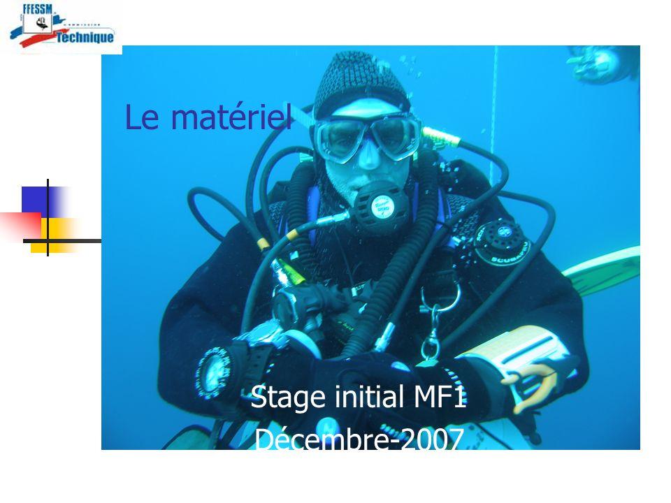 Le matériel Stage initial MF1 Décembre-2007