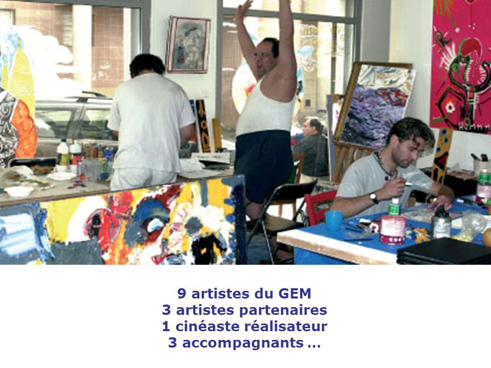 9 artistes du GEM 3 artistes partenaires 1 cinéaste réalisateur 3 accompagnants …