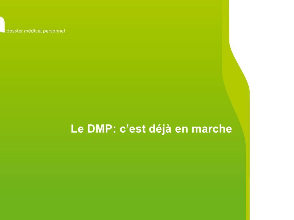 Le DMP: cest déjà en marche