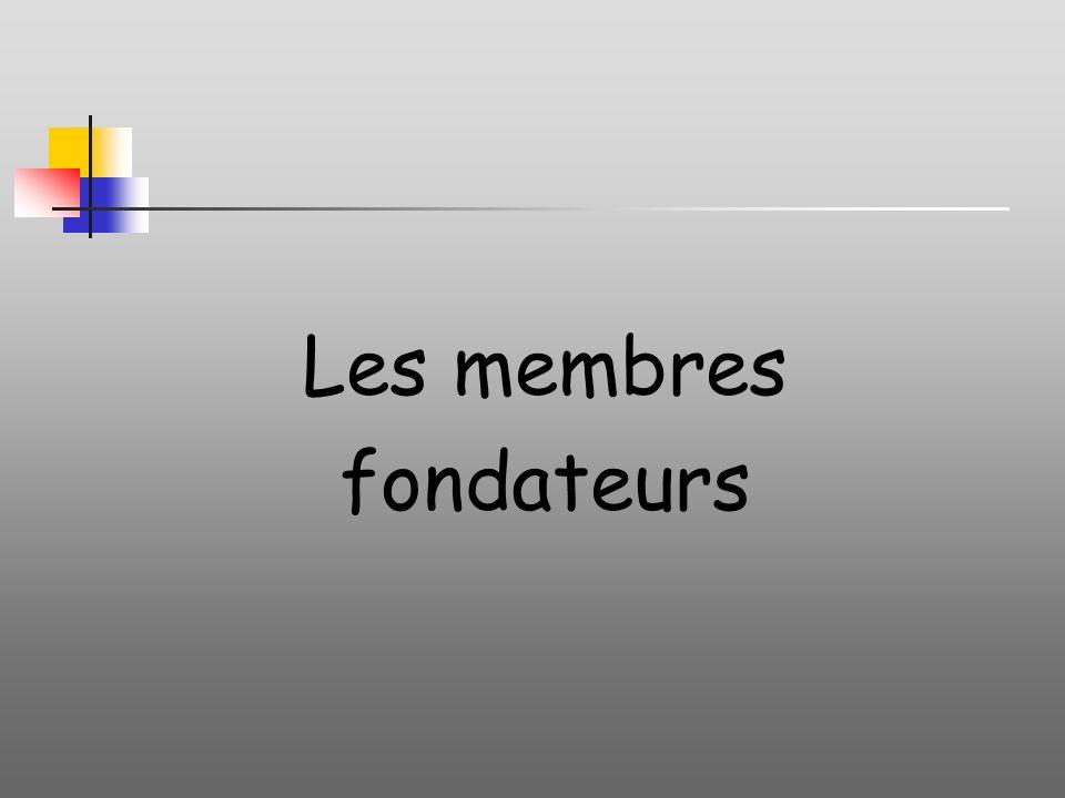 Les membres fondateurs