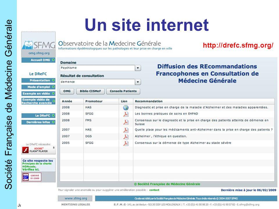 Société Française de Médecine Générale Journées EMOIS - mars 2009 Un site internet http://drefc.sfmg.org/