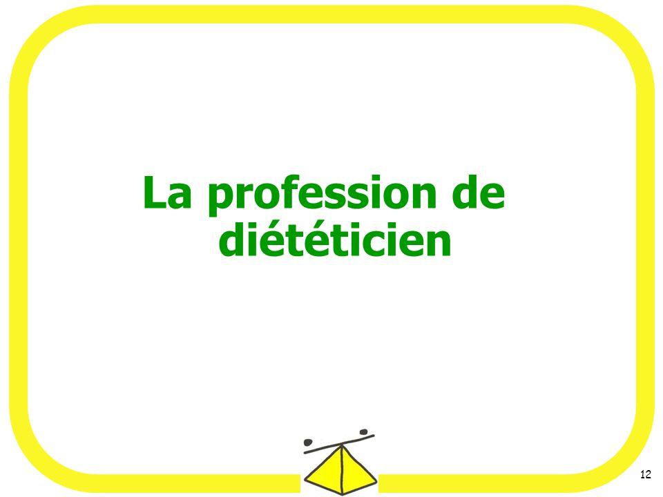 12 La profession de diététicien