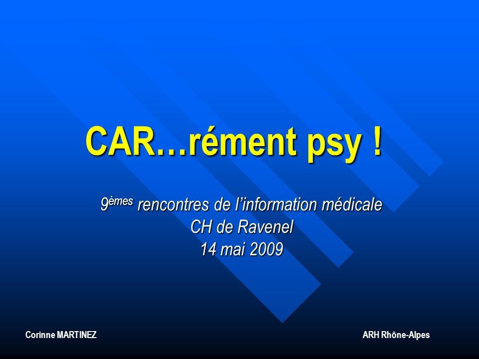 CAR…rément psy .
