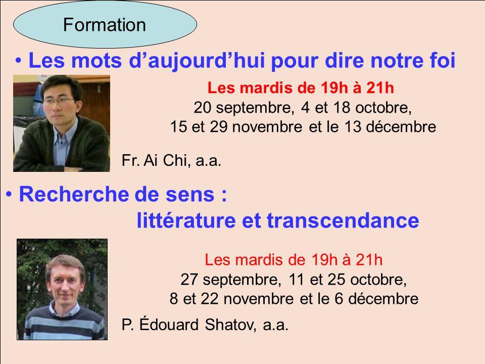 Les mots daujourdhui pour dire notre foi Formation Les mardis de 19h à 21h 20 septembre, 4 et 18 octobre, 15 et 29 novembre et le 13 décembre Fr. Ai C