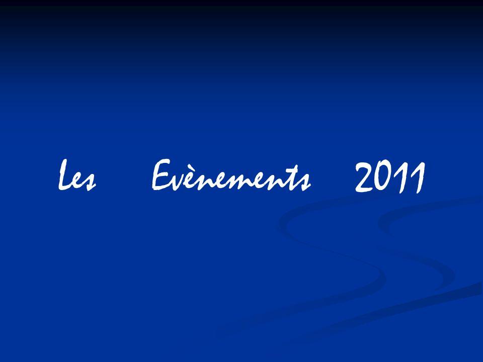 Les Evènements 2011