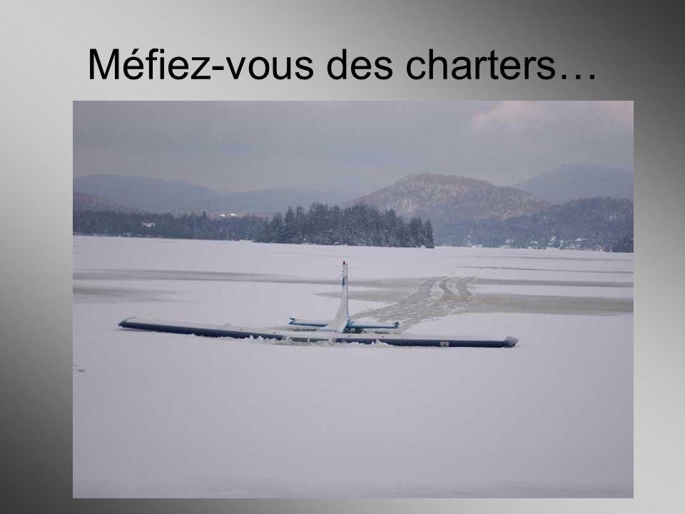 Méfiez-vous des charters…