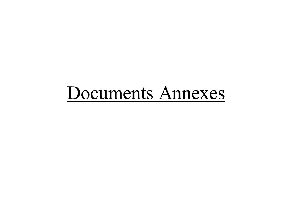 Documents Annexes
