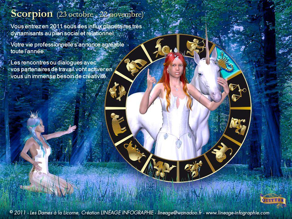 Scorpion (23 octobre - 22 novembre) Vous entrez en 2011 sous des influx planétaires très dynamisants au plan social et relationnel.