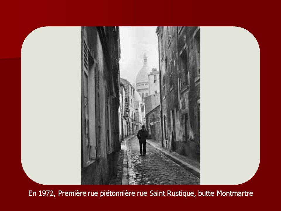 En 1972, Première rue piétonnière rue Saint Rustique, butte Montmartre