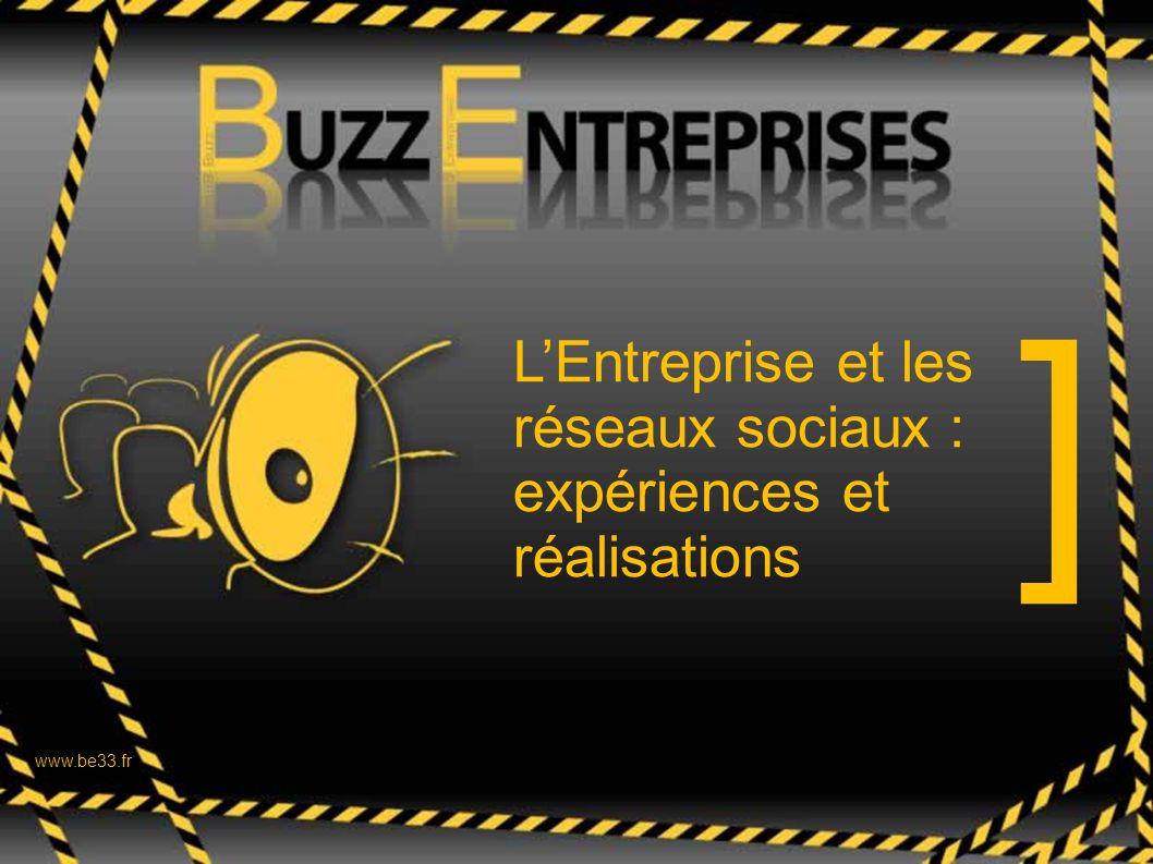LEntreprise et les réseaux sociaux : expériences et réalisations ] ] www.be33.fr